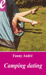 Vente EBooks : Camping Dating (eBook)  - Fanny André