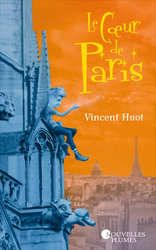 Vente EBooks : Le cœur de Paris (eBook)  - Vincent Huot