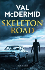 Vente Livre : The skeleton road  - Val Mcdermid