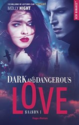 Vente Livre : Dark and dangerous love - Tome 1  - Molly Night