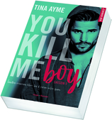 Vente Livre : You kill me boy - Tome 1  - Tina Ayme