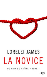 Vente Livre : De main de maître : Tome 1 - La novice  - Lorelei James
