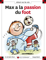 Vente Livre : Max a la passion du foot  - Dominique De Saint Mars - Serge Bloch