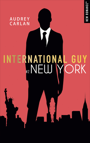 Vente Livre : International guy - Tome 2 : New-York  - Audrey Carlan