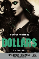 Vente Livre : Collection Dollars - Tome 2 : Dollars  - Pepper Winters