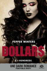 Vente Livre : Collection Dollars - Tome 3 : Hundreds  - Pepper Winters