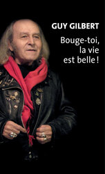 Vente EBooks : Bouge-toi, la vie est belle ! - Ebook  - Guy Gilbert