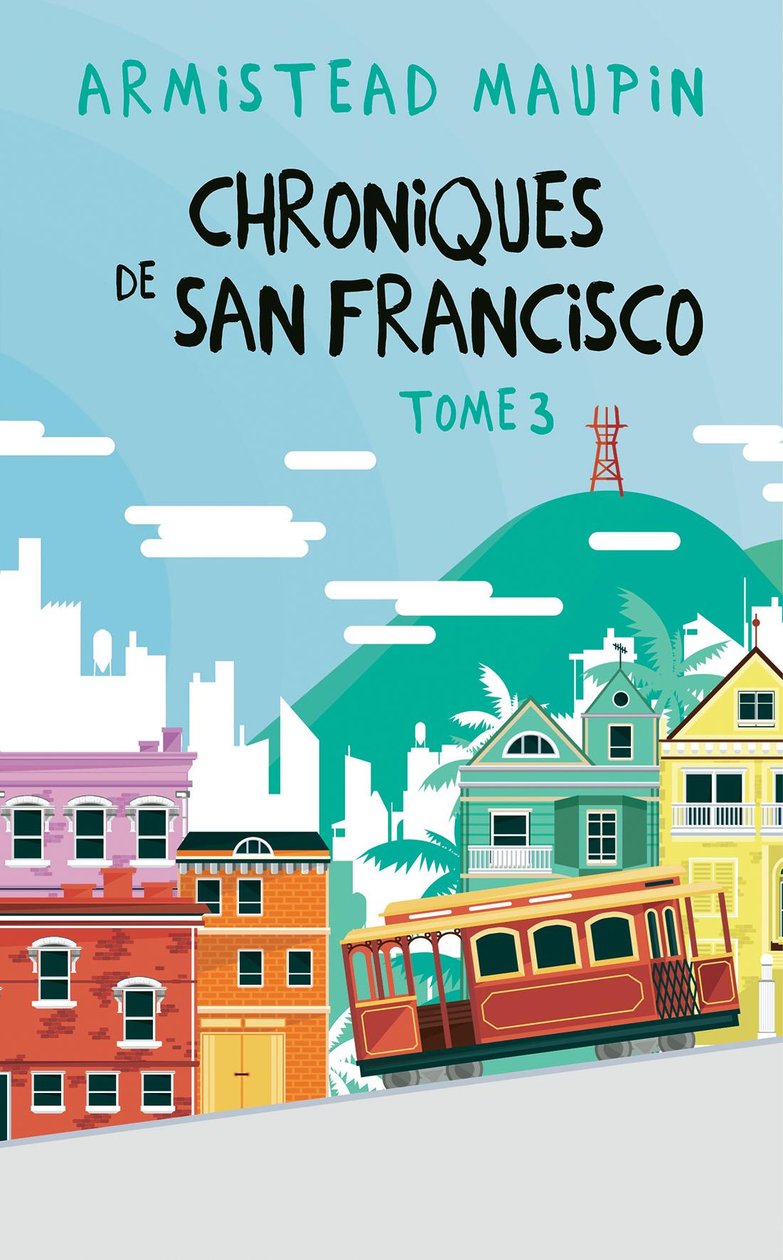 Couverture de Chroniques de San Francisco Tome 3
