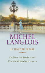 Vente EBooks : Le temps de le dire** - Ebook  - Michel Langlois