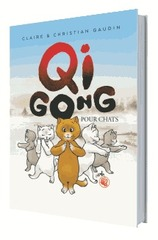 Vente Livre : Qi gong pour chats  - Claire Gaudin - Christian Gaudin