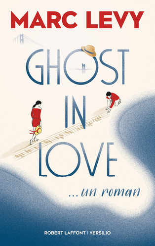 Vente Livre : Ghost in love  - Marc Levy