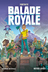 Fortnite balade royale - Tome 1