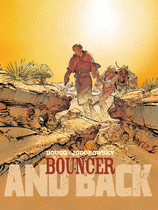 Vente Livre : Bouncer - Partie 2 : And back  - F. Boucq - Alexandro Jodorowsky