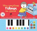 Vente Livre : Mes comptines T'choupi au piano  - Thierry Courtin