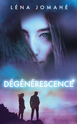 Vente EBooks : Dégénérescence - Ebook  - Léna Jomahé