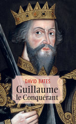 Vente EBooks : Guillaume le Conquérant - Ebook  - David Bates