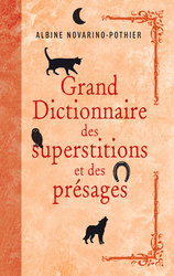 Vente EBooks : Grand dictionnaire des superstitions et des présages - Ebook  - Albine Novarino-Pothier
