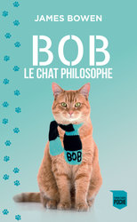 Vente Livre : Bob le chat philosophe  - James Bowen